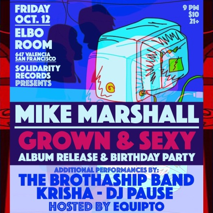 Image result for mike marshall Grown & Sexy album release show